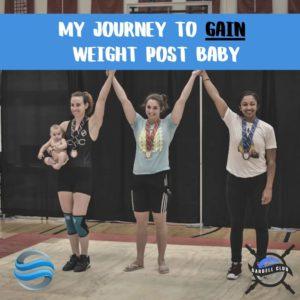 gain weight, baby weight, postpartum, performance